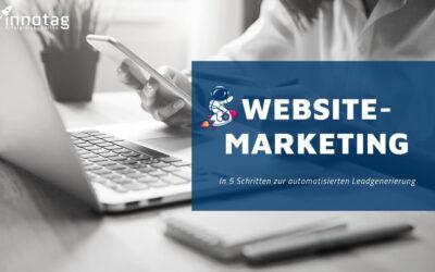 Expertenbeitrag im OMT: In 5 Schritten mit Website-Marketing zur automatischen Leadgenerierung